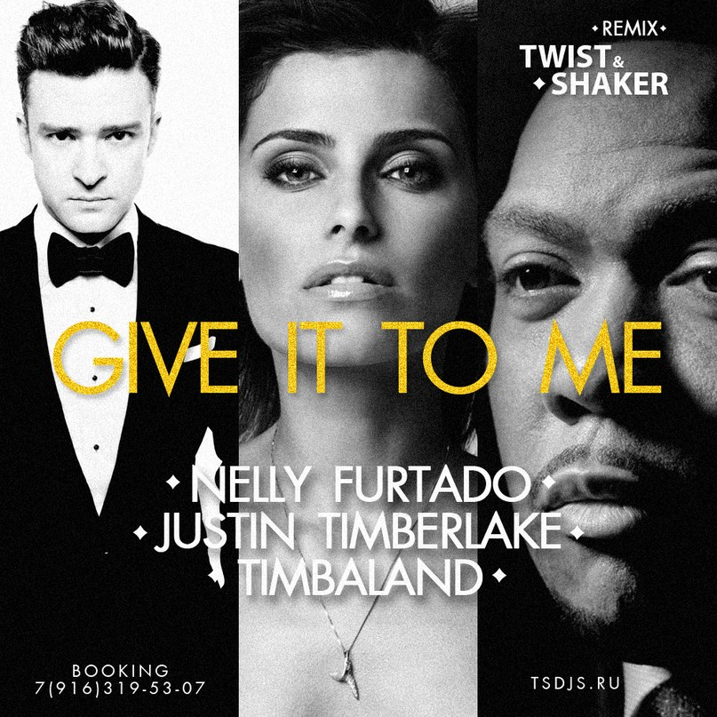 Give It To Me Timbaland ft. Nelly Furtado and Justin Timberlake