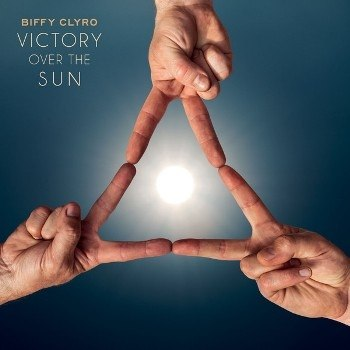 Victory Over The Sun Biffy Clyro