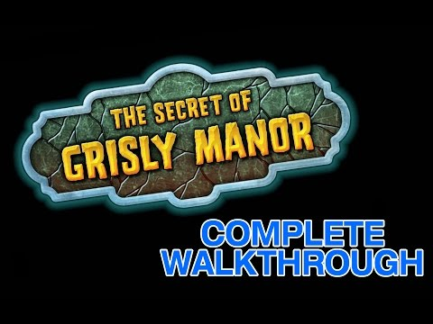 The Secret of Grisly Manor Walkthrough /w commentary