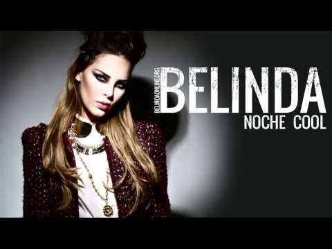 Belinda - Noche Cool - Official music song