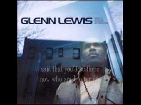 Glenn Lewis   It's Not Fair /Lyrics/