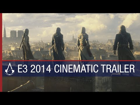 Assassin's Creed Unity E3 2014 World Premiere Cinematic Trailer [US]