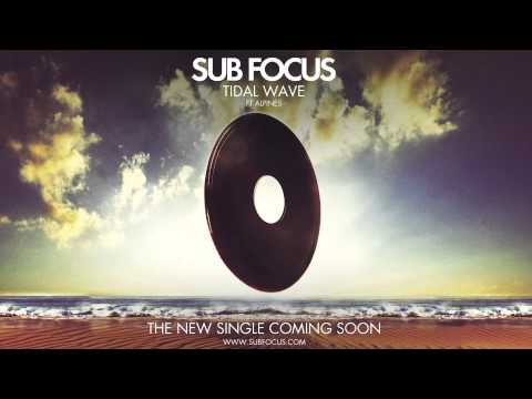 Sub Focus - 'Tidal Wave' feat. Alpines - ( Radio Rip )