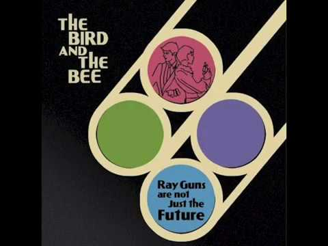 The Bird And The Bee - What's In The Middle
