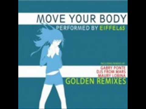 Eiffel 65 - Move Your Body 2010 (Djs From Mars Radio Edit)