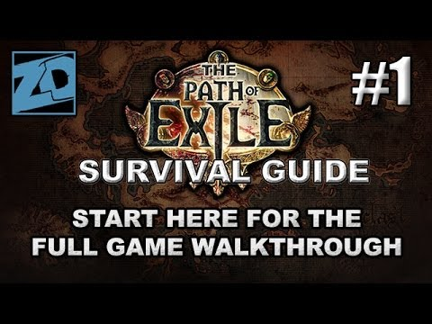 The Path of Exile Survival Guide #1: The Beginning - Full Game Beginner's Walkthrough