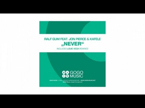 Ralf GUM feat. Jon Pierce & Kafele  - Never (Louie Vega Joburg Radio Edit) - GOGO 059