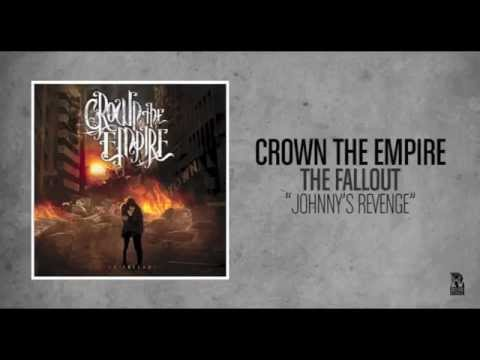 Crown The Empire - Johnny's Revenge