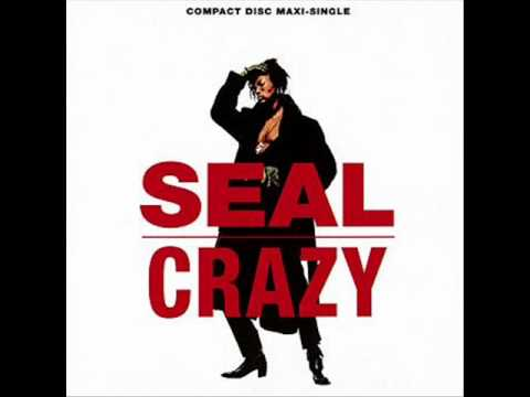 Seal - Crazy [Single Mix]