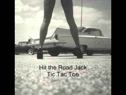 Hit the Road Jack ~ Tic Tac Toe