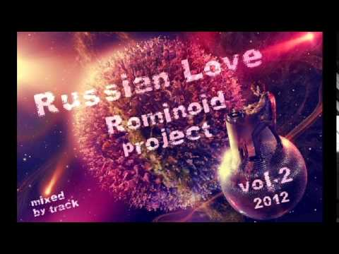 Rominoid Project Track 10 Russian Love Vol.2