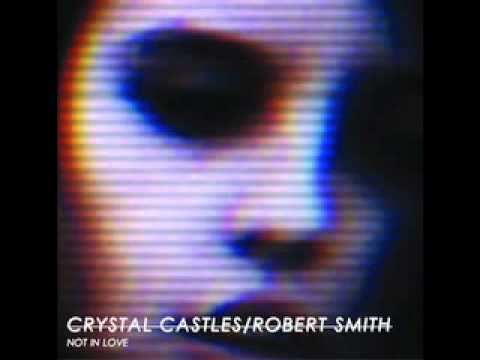 Crystal Castles feat  Robert Smith - Not In Love (Glass Gifts Remix)