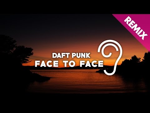 Daft Punk - Face To Face (Uppermost Remix)