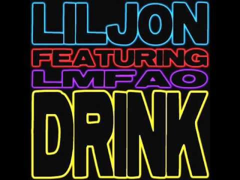 Lil Jon feat LMFAO - Drink Mike Candys Remix