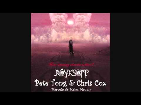 Pete Tong & Chris Cox, Royksopp - More intensity what else is there (Marcelo de Matos Mashup)