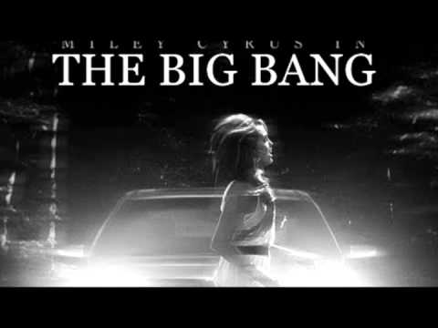 The Big Bang with Miley Cyrus and Kevin Zeger - Full Song