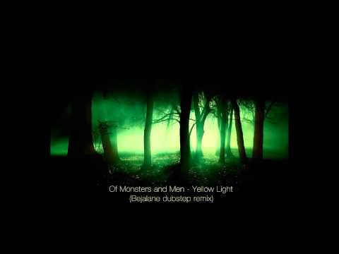 Of Monsters and Men - Yellow Light (Bejalane dubstep remix)