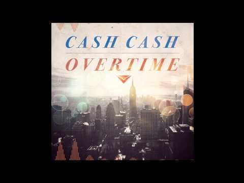 ♫ Cash Cash - Overtime (Vicetone Remix) HQ [DOWNLOAD LINK INCLUDED]