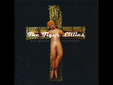 The Tiger Lillies - Crack Of Doom