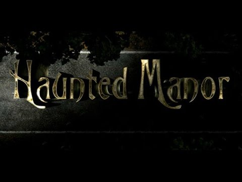 Haunted Manor: Full Walkthrough- Android Gameplay ᴴᴰ