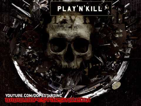 Dope Stars Inc. - Play 'N' Kill
