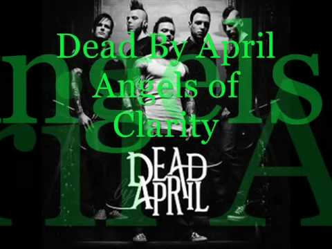 2. Dead By April - Angels of Clarity (CD-Q + Lyrics!)