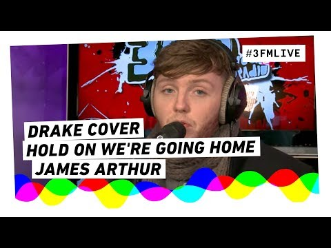 James Arthur covers Drakes 'Hold On We're Going Home' @Giel3FM