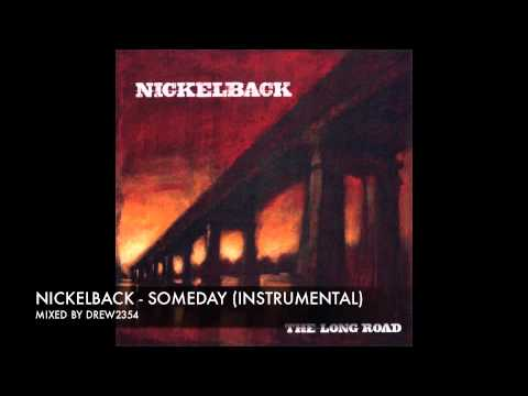 Nickelback - Someday (Instrumental)