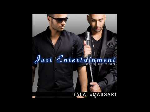 Talal Feat.Massari ( Just Entertainment - 2010 Edition )