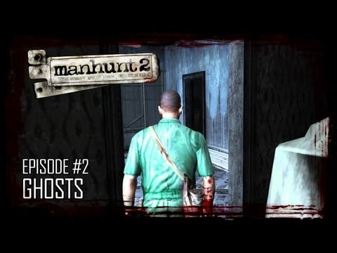 Manhunt 2 (Uncensored) - Episode 2 - Ghosts