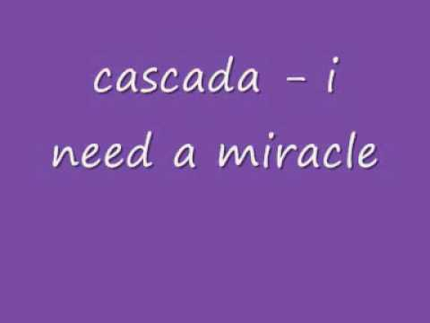 cascada - i need a miracle