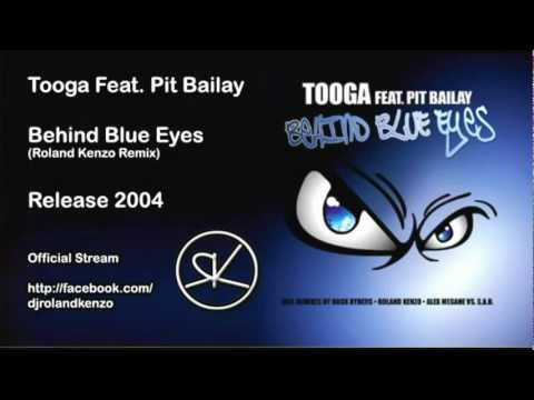 Tooga Feat. Pit Bailay - Behind Blue Eyes (Roland Kenzo Remix)