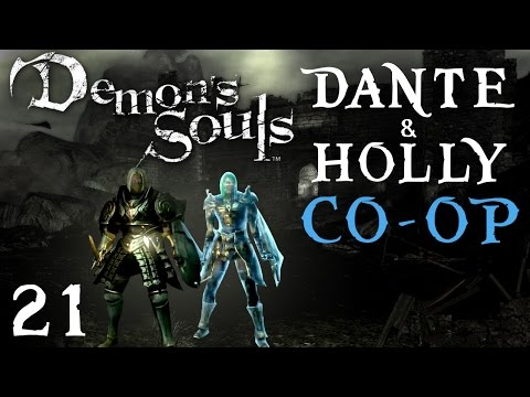 DEMON'S SOULS [HD] #21 Holly & I CO-OP ► Dirty Nightmare ! ♦ Let's play Demon's Souls