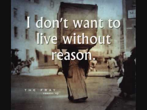 The Fray - Without Reason - Lyrics