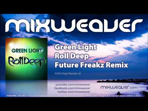 Roll Deep - Green Light (Future Freakz Remix)