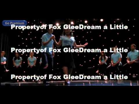 Glee-Dream A Little Dream (Full Performance)