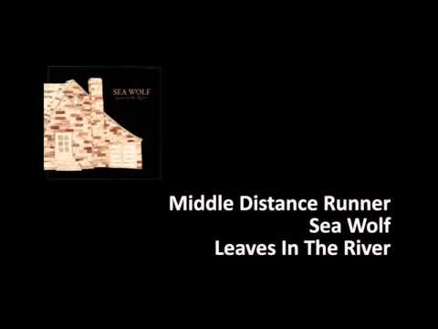 Sea Wolf -- Middle Distance Runner