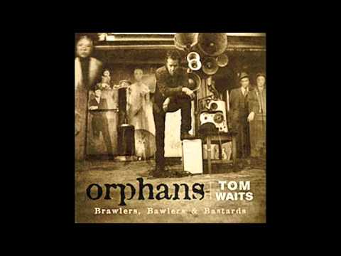 Tom Waits - King Kong - Orphans (Bastards).