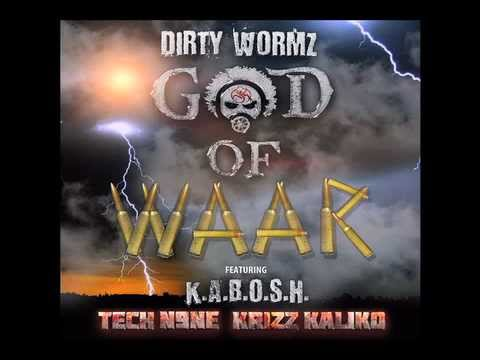 DIRTY WORMZ - GOD OF WAAR feat. K.A.B.O.S.H. TECH N9NE & KRIZZ KALIKO (OFFICIAL AUDIO)