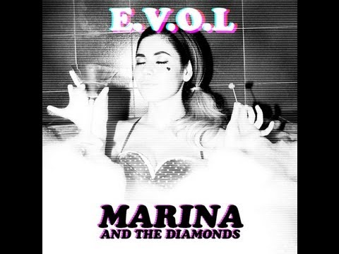 E.V.O.L - MARINA AND THE DIAMONDS NEW SONG 2013 LYRICS HD