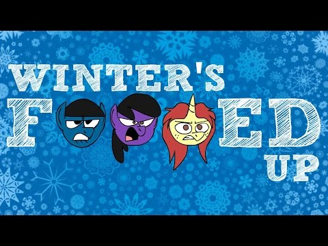 Winter's F***ed Up (Winter Wrap Up Parody)