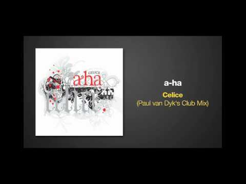Paul van Dyk Remix of CELICE by A-HA
