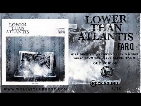 Lower Than Atlantis - Mike Duce's Symphony No.11 In D Minor