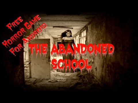 The Abandoned School - Free Game - Android - Horror Game