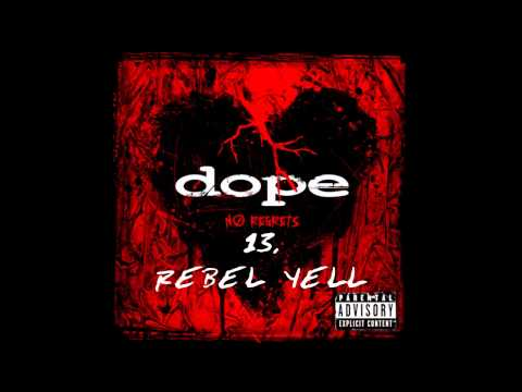 Dope Rebel yell (Billy Idol cover) w/lyrics